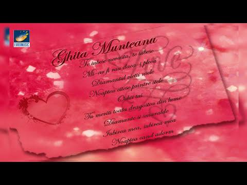 Ghita Munteanu - Cantece de dragoste
