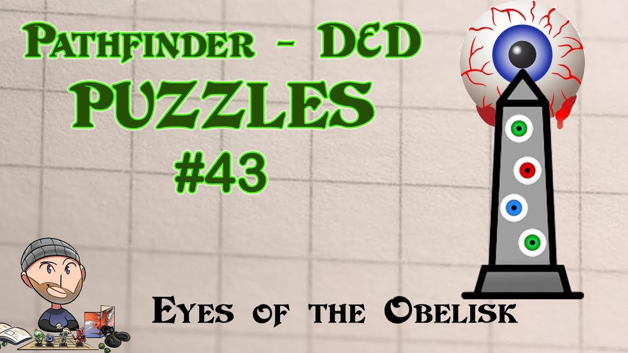 D&D Puzzles #43 - Eyes of the Obelisk