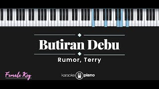 Butiran Debu Rumor Terry Karaoke Piano Female Key