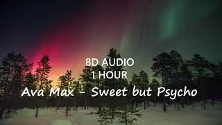 Download Mp3  1 Hour  Ava Max - Sweet But Psycho  8d Audio  🎧