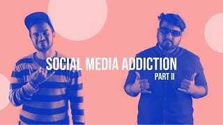 78   Social Media Addiction Part 2   The JoBhi Show
