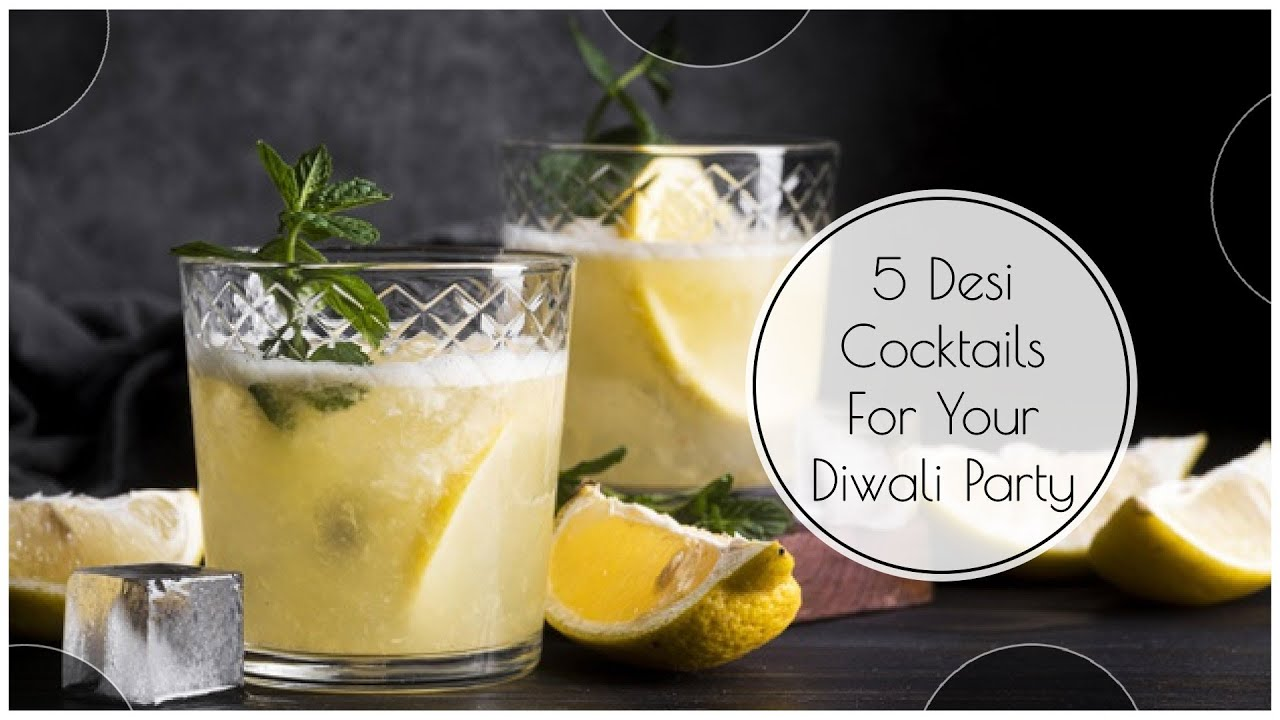 Desi Cocktails For Your 2020 Diwali Party!