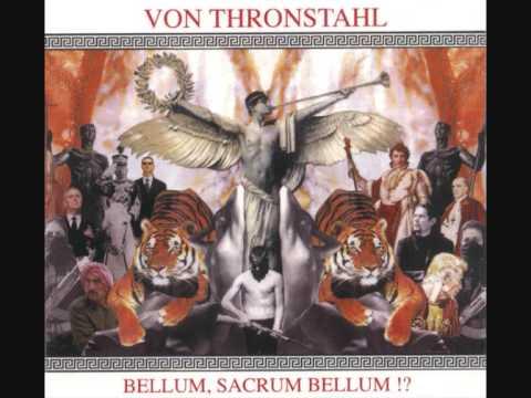 Von Thronstahl - Ius Ad Bellum Et Ius In Bello