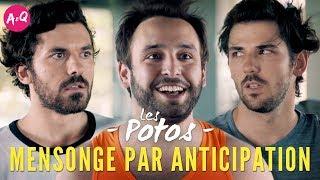 LES POTOS #17 - MENSONGE PAR ANTICIPATION ft Julien Pestel thumbnail