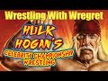 Hulk Hogan's Celebrity Championship Wrestling   Wrestling With Wregret
