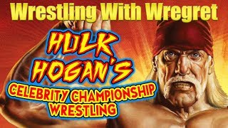 Hulk Hogan's Celebrity Championship Wrestling | Wrestling With Wregret