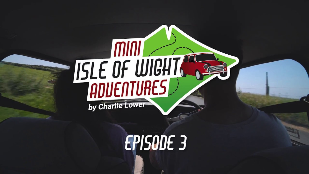 Thumbnail: Mini Isle of Wight Adventures Episode 3 of 4 by Charlie Lower