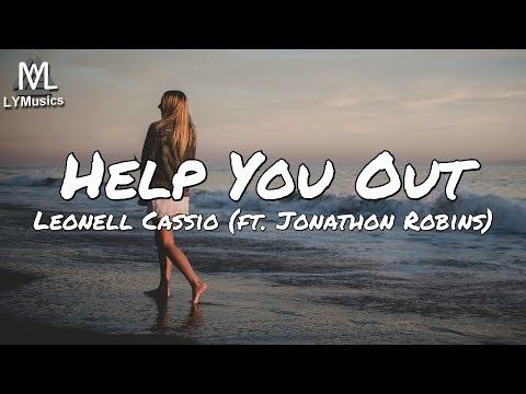 Leonell Cassio - Help You Out (ft. Jonathon Robins) (Lyrics)