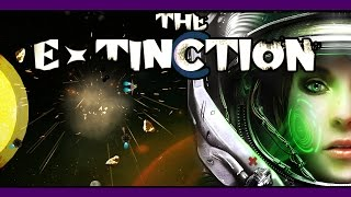 The Extinction (Early Access) | CONQUER THE UNIVERSE! | Gameplay w/ facecam