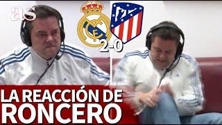 REAL MADRID 2- ATLÉTICO 0 | La reacción de RONCERO: se abofeteó la rodilla con el 2-0 | AS
