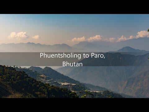 Phuentsholing to Paro - Bhutan
