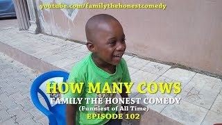 HOW MANY COW (Family The Honest Comedy) (Episode 102
