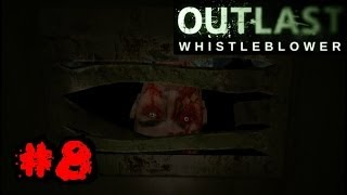 Outlast: Whistleblower DLC Walkthrough Ep.8 | I DON'T WANT TO HAVE YOUR BABY!