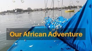 Our African Adventure (Boatnotes - Sailing with Kids)