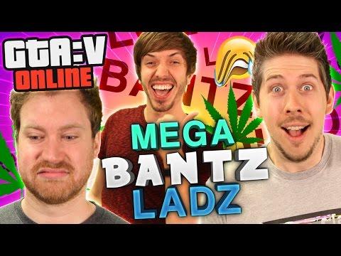 MEGA BANTZ LADZ   GTA 5 Online Playlist