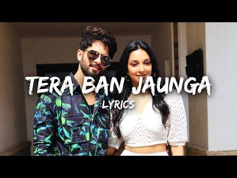 lyrics---tera-ban-jaunga-|-kabir-singh-|-shahid-k,-kiara-a,-sandeep-v-|-tulsi-kumar,-akhil-sachdeva
