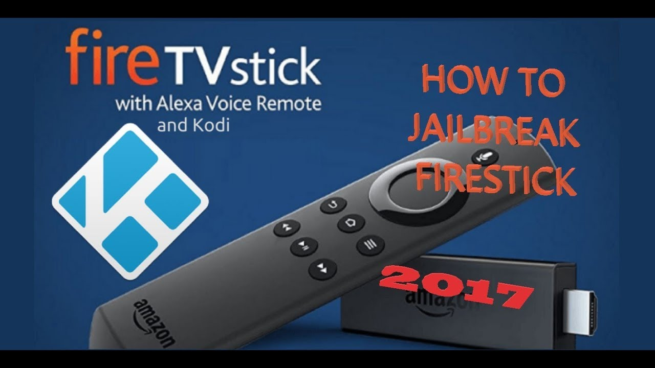 fire stick jailbreak instructions