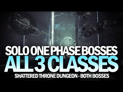Solo One Phase Shattered Throne Bosses On All 3 Classes [Destiny 2]