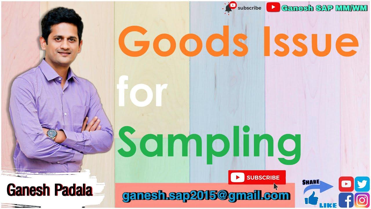 SAP MM Goods Issue for Sampling – GANESH SAP SCM
