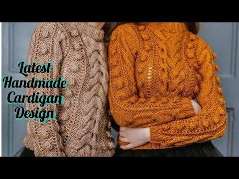 Latest top 20 designs of ladies handmade woollen sweater/cardigans design/ easy way to knit cardigan