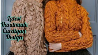 Latest top 20 designs of ladies handmade woollen sweater/cardigans design/ easy way to knit cardigan