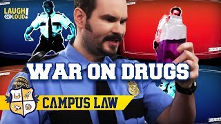 The War on Drugs   Campus Law Ep 3   LOL Network