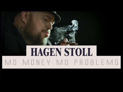 Hagen Stoll - Mo Money Mo Problems (Official Video)