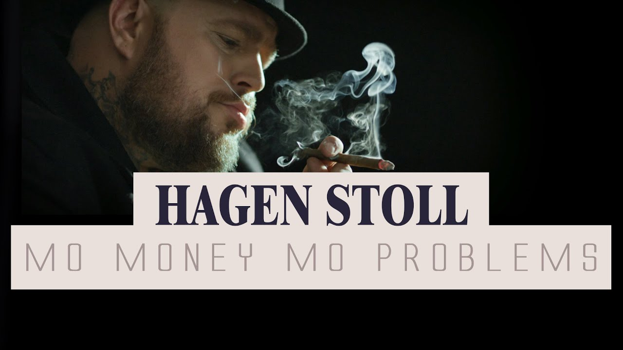 Hagen Stoll - Mo Money Mo Problems (Official Video) - YouTube