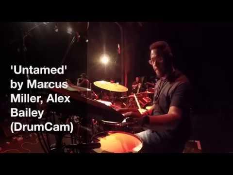 Marcus Miller -'Untamed' (Alex Bailey DrumCam)