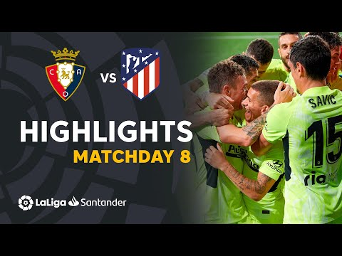 Osasuna Atletico Madrid Goals And Highlights