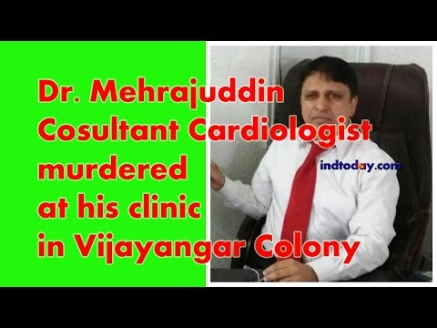Dr. Mehrajuddin murdered at his clinic in Hyderabad