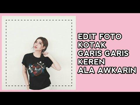 Cara Edit Frame Kotak Garis Garis Ala Selebgram Awkarin Pixellab