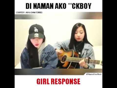 DI NAMAN AKO FUCKBOY GIRL RESPONSE