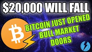 BITCOIN BULL MARKET DOORS OPENED | $20k WILL FALL | SHORT TERM RESISTANCE HERE!