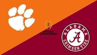 2017 College Football National Championship Preview: Clemson Tigers/Alabama Crimson Tide