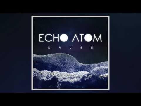 Echo Atom - Waves [EP]