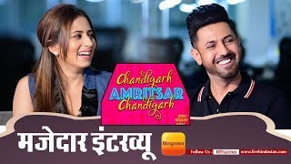 Exclusive Interview : Gippy Grewal and Sargun Mehta | Chandigarh Amritsar Chandigarh