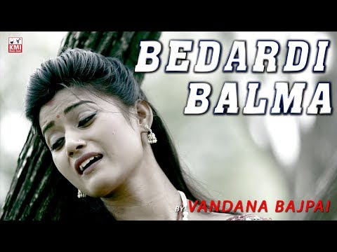 Bedardi balma tujhko mera man yaad karta hai | बेदर्दी बालमा | Vandana Bajpai |  Bollywood gaane
