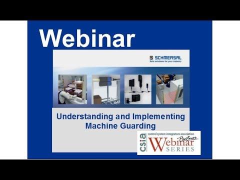 Webinar: Understanding and Implementing Machine Safeguarding
