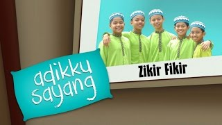 Adikku Sayang - Zikir Fikir | Kids Videos | Kids Channel