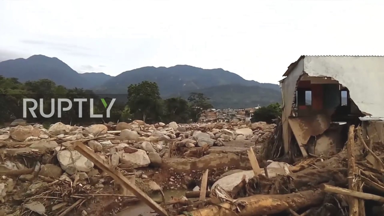 Colombia: Mocoa in ruins as death toll from flooding, mudslides rises to 254