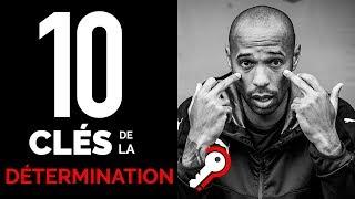 10 clés de la détermination #lesClésdelaRéussite