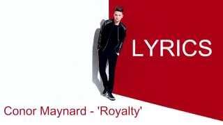 Скачать Conor Maynard Royalty Lyrics