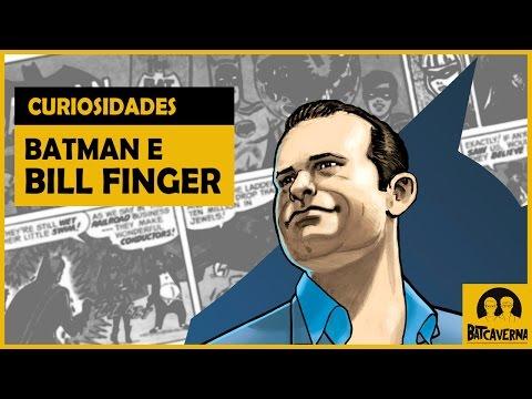 As contribuições de Bill Finger para Batman | Curiosidades