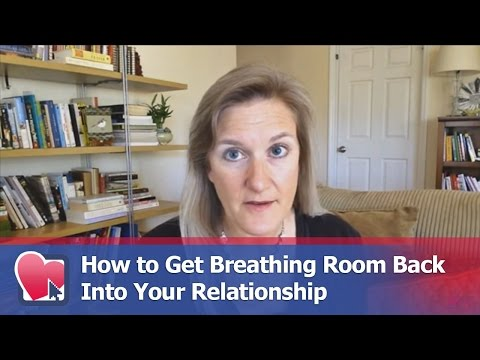 How to Get Breathing Room Back Into Your Relationship - by Claire Casey (for Digital Romance TV)