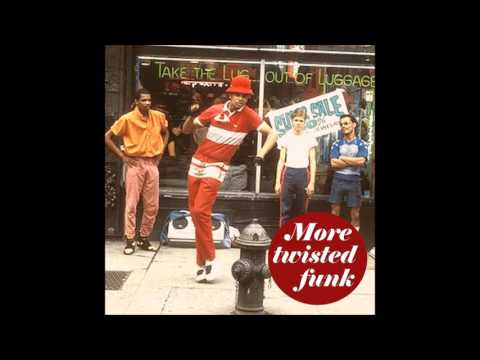 More Twisted Funk - Some Fresh & Funky Cuts & Remixed Classics