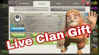 Live clan gift come guys