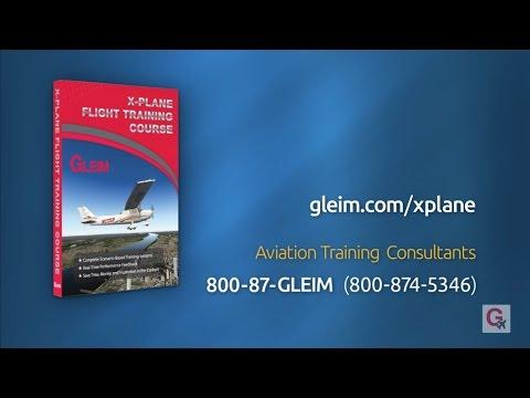 Welcome to the Gleim X-Plane Flight Training Course