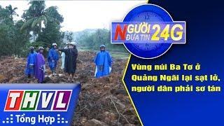 THVL | Người đưa tin 24G (18g30 ngày 24/11/2017)