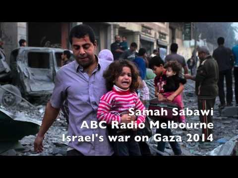 Samah Sabawi ABC radio Melbourne Israel's war on Gaza 2014